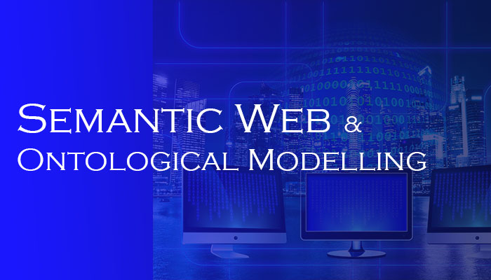 Semantic Web and Ontological Modelling Introduction